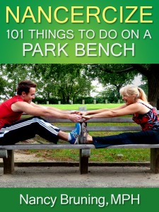 """Nancercize: 101 Things to Do on a Park Bench"""": The perfect gift for yourself and for those you care about"""